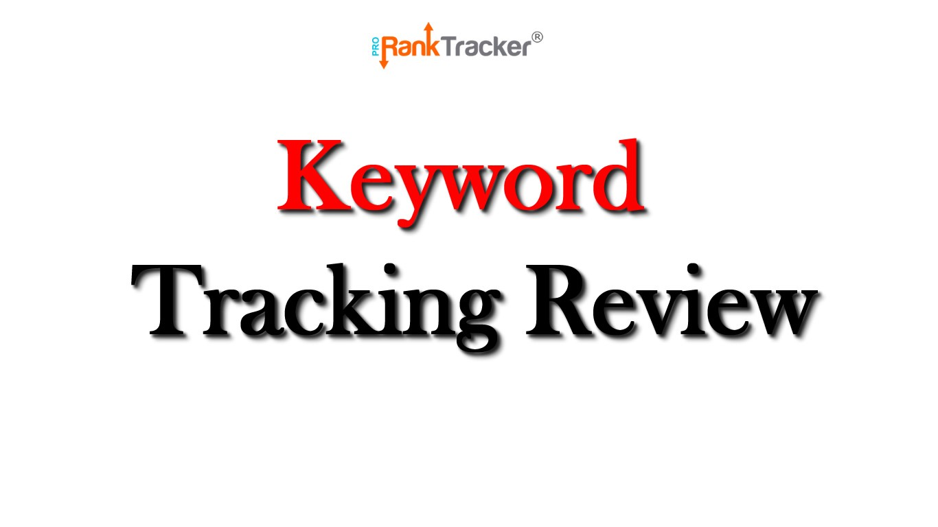 The most effective keyword tracking tool 2020