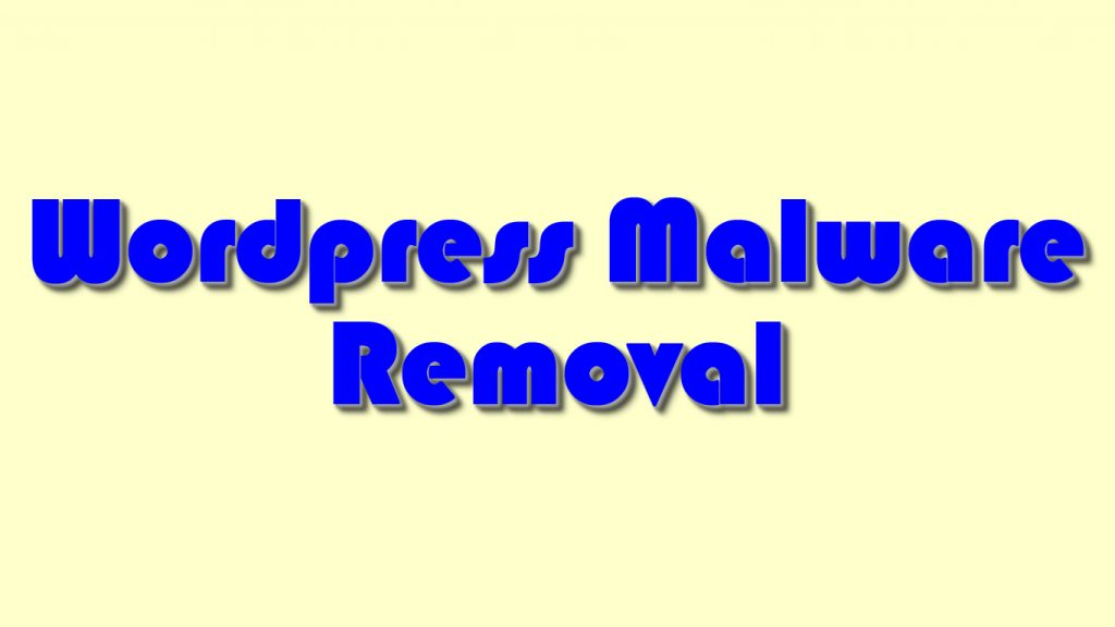 WordPress Malware Removal: Here is the process