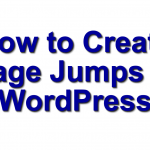 Here is how you create a Page Jump in WordPress